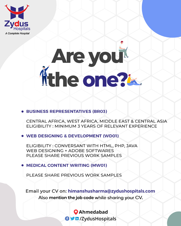 Are you the one? we are #hiring!  #ZydusHospitals #HealthCare #ZydusCare #Ahmedabad #InternationalRelations #PeopleWithPassion