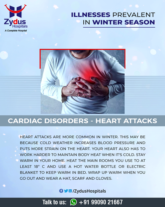Cardiovascular disease affects the heart and blood vessels. Your heart also has to work harder to maintain body heat when it's cold.  #HeartCare #HeartDisease #Winter #GoodHeartCare #StayHealthy #ZydusCare #ZydusHospitals #Ahmedabad #Gujarat