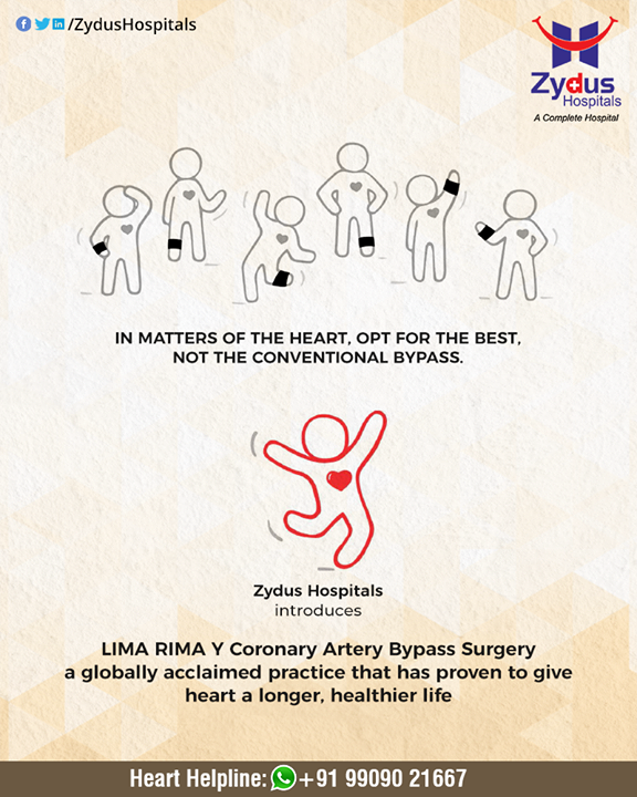 Zydus Hospitals introduces LIMA RIMA Y Coronary Artery Bypass Surgery a globally acclaimed practice that has proven to give operated heart a longer, healthier life.  #HeartCare #HeartDisease #LIMARIMAYCoronaryArtery #BypassSurgery #GoodHeartCare #StayHealthy #ZydusCare #ZydusHospitals #Ahmedabad #Gujarat