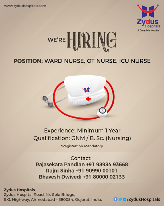 Great Nursing Careers live here. We are Hiring!  #RecruitmentOpen #WardNurse #OTNurse #ICUNurse #ZydusHospitals #StayHealthy #Ahmedabad #GoodHealth #NursingCare #PassionForNursing #PassionForCare #NurseRecruitment