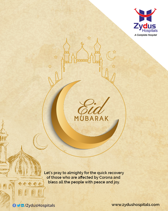 Let's pray to almighty for the quick recovery of those who are affected by Corona and bless all the people with peace and joy.  #EidMubarak #ZydusHospitals #Ahmedabad #GoodHealth #smileofgoodhealth #covidtimes #healthyeid #prayersforall