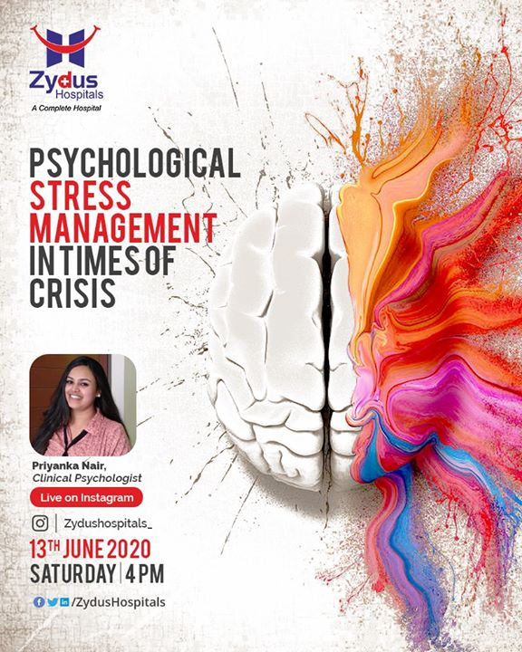 When you experience a crisis, your body's stress response may become triggered and stay triggered, keeping you in a state of constant stress.  Join us for the #InstaLive session with Priyanka Nair, Clinical Psychologist, Zydus Hospitals, Ahmedabad, and learn about psychological stress management in times of crisis.  13th June, 2020 - Saturday @ 4 PM IST  #PsychologicalStressManagement #PsychologicalStress #StressManagement #ZydusHospitals #Ahmedabad #SmileofGoodHealth