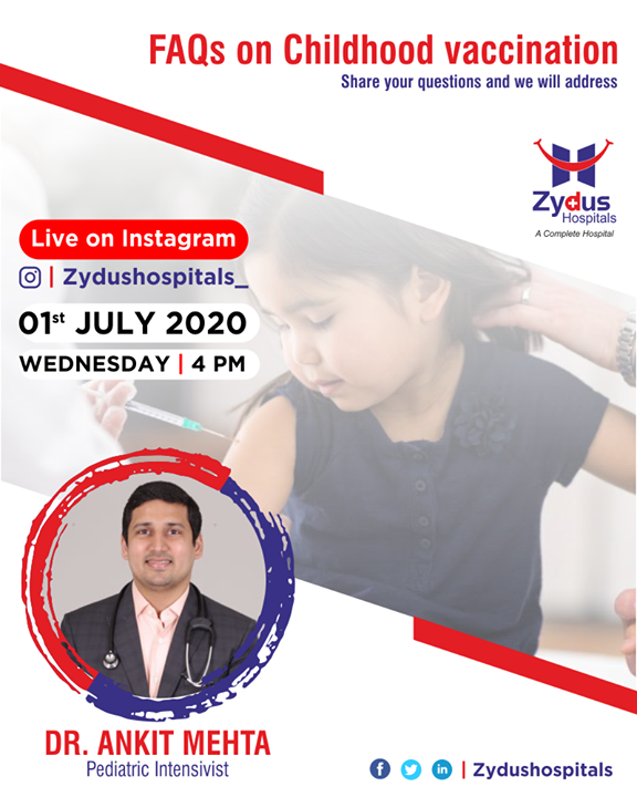 Vaccinations protect your child against serious diseases by stimulating the immune system to create antibodies against certain bacteria or viruses.  Share your questions on Childhood vaccination and we will address.  Join us for the #InstaLive Session with Dr. Ankit Mehta, Pediatric Intensivist, Zydus Hospitals, Ahmedabad.  1st July, 2020 - Wednesday @ 4 PM IST  #Childhoodvaccination #vaccination #kidscare #ZydusHospitals #Ahmedabad #SmileofGoodHealth