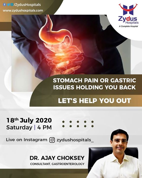 Stomach pains and gastric issues are uncalled for. Dr. Ajay Choksey, a gastroenterology consultant is here to help you out. Live on Instagram @zydushospitals_ on 4PM, 18th July 2020.  Don't let your pain hold you back, reach out, and consult a Doctor.  #GastricIssues #StomachPains #GastroenterologyConsultant #JoinUs #Instagramlive #ZydusHospitals #Ahmedabad #SmileofGoodHealth