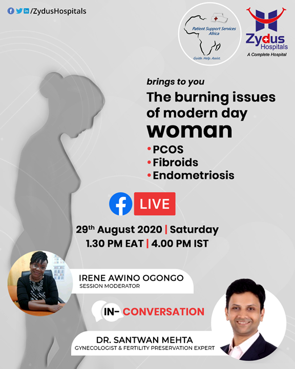 Women make our society sensitive & beautiful, the modern day lay faces much more than what a man does. From being a home maker, mother, business person or an office goer. She balances many lives and tasks alike.  Zydus Hospitals takes this opportunity along with Patient Support Services Africa . to address some concerns of today's women: 1. PCOS 2. Fibroids 3. Endometriosis Session presented by Dr. Santwan Mehta, Gynecologist & Fertility Preservation Expert Join the FB Live session on Zydus Hospitals page Date : 29th August Time : 1:30PM EAT   4 PM IST  #FBLive #FacebookLive #PCOS #Fibroids #Endometriosis #ZydusHospitals #Ahmedabad #SmileofGoodHealth