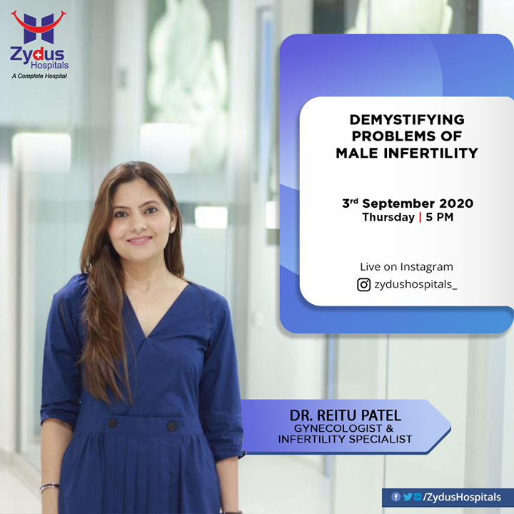he prevalence of infertility in the general population is 15-20%, and of this, the male factor is responsible for 20-40%. Dr. Reitu Patel, Gynecologist & Infertility Specialist will join us through Instagram session to demystify the problems of male infertility. Join this informative live session and get all your queries cleared  #InstaLive #Infertility #MaleInfertility #ZydusHospitals #Ahmedabad #SmileofGoodHealth