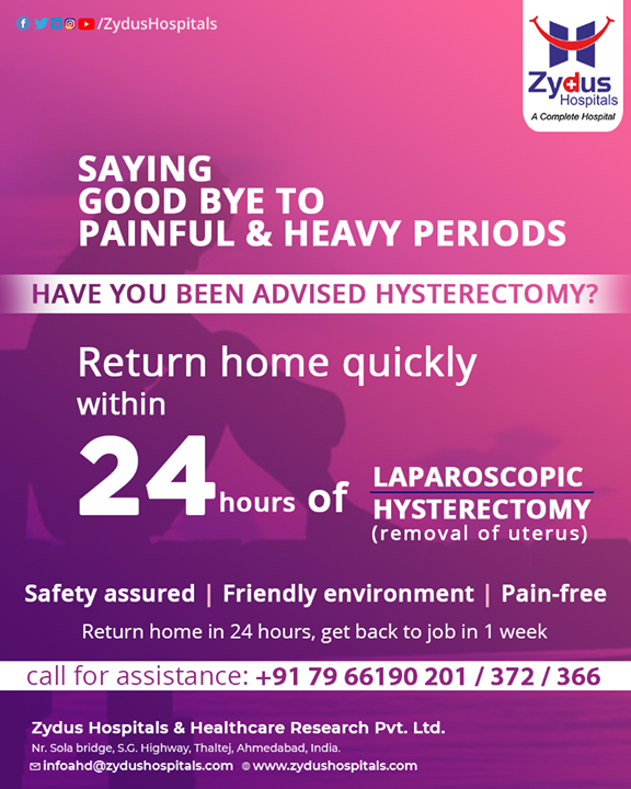 #Hysterectomy is the surgical removal of the #uterus, it may also involve removal of the cervix & ovaries. The surgery can be done for uterine fibroids that cause pain, bleeding, or other problems. During #laparoscopic hysterectomy small incision is made in the belly button and a tiny camera is inserted. The surgeon watches the image from this camera on a TV screen and performs the operative procedure.  #ZydusHospitals ensure that you get back to your #home healthy and pain free within 24 hours and will be fully recovered in 1 week. #LaparoscopicHysterectomy #Laproscopy #BestHospitalinAhmedabad #Ahmedabad #GoodHealth