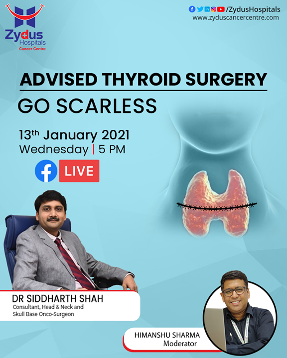 Traditional thyroidectomy tends to leave a visible scar in the middle of the neck. But, advanced thyroid surgery at Zydus Hospitals provides a scar-less alternative to this procedure.  Join FB LIVE session with Dr. Siddharth Shah on 13th January, 5 PM  #ThyroidSurgery #GoScarless #Thyroidectomy #ZydusHospitals #BestHospitalinAhmedabad #Ahmedabad #GoodHealth