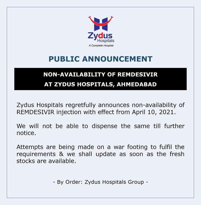 We regret to inform that #REMDAC #Remdesivir from #ZydusCadila will not be available from 10th April, 2021.  We, as always, will stand by you in these trying times and we shall update as soon as the fresh stocks are available.  #COVID19 #COVID19management #COVID19medication #Pandemic #Pandemic2020 #ZydusHospitals #Ahmedabad