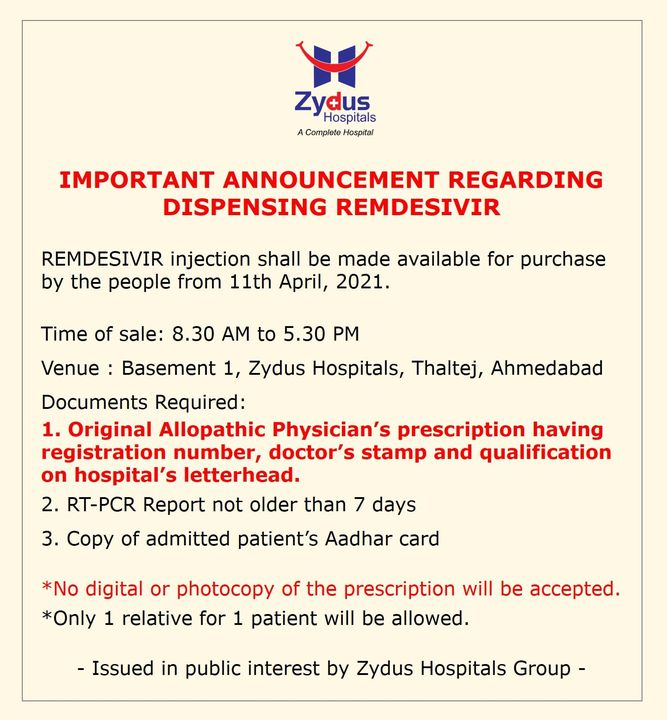 As an ammendment to the requirement of documents, an ORIGINAL ALLOPATHIC PHYSICIAN'S PRESCRIPTION having registration number,doctor's stamp and qualification on hospital's letterhead will be required for sale of #REMDAC #Remdesivir from #ZydusCadila. This is in addition to RT-PCR Report not older than 7 days and a copy of admitted patient's Aadhar card.  Kindly be patient as you join the queue for Remdesivir at Zydus Hospitals.  #COVID19 #COVID19management #COVID19medication #Pandemic #ZydusHospitals #Ahmedabad