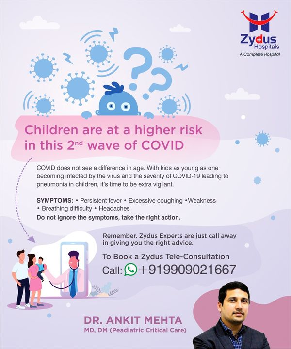 Covid has taken a newer turn.  With the second wave of Novel Corona Virus, now even the children are at higher risk of being infected, leading to get pnuemonia.  Don't ignore the symptoms like fever, coughing, weakness, breathing problems and headaches.  For Expert Tele-Consultation by Dr. Ankit Mehta (Pediatrician & Critical Care Expert), Call: +91 9909021667  #Children #Covid19 #CoronoVirus #Corona #TeleConsultation #Weakness #Fever #Coughing #Pnuemonia #Pediatric #Pediatrician #HealthCare #StayHealthy #ZydusCare #Ahmedabad #Gujarat #BestHospitalinAhmedabad