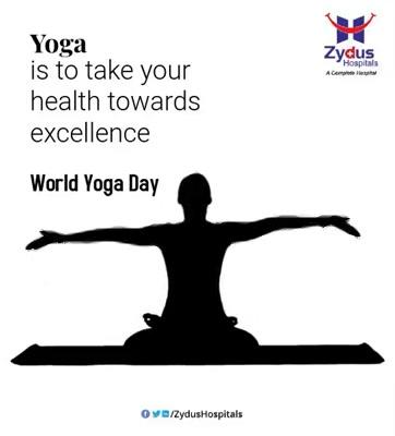 Yoga is to take your health towards excellence.  #InternationalDayofYoga #InternationalYogaDay #YogaDay #YogaDay2020 #Yoga #IDY2020 #IYD2020 #ZydusHospitals #Ahmedabad #SmileofGoodHealth
